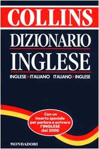 Dizionario Collins Mondadori. Inglese-italiano, italiano ...