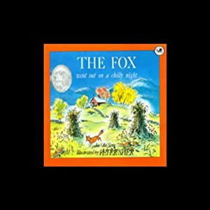 The Fox Went Out on a Chilly Night Audiobook