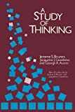 A Study of Thinking (Social Science Classics Series) (0887386563) by Bruner, Jerome