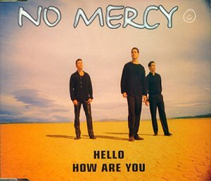 No Mercy - Hello How Are You - Zortam Music