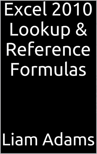 Excel 2010 Lookup & Reference Formulas back-243046