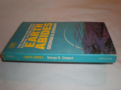 the role of education in earth abides by george r stewart