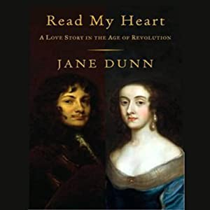 Read My Heart: A Love Story in England's Age of Revolution | [Jane Dunn]