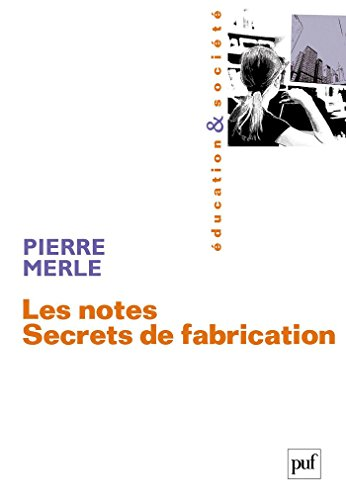 Les notes. Secrets de fabrication