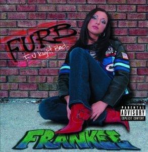 Frankee - F. U. Right Back - Zortam Music