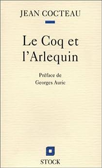 Le Coq et l'Arlequin : notes autour de la musique 1918 par Cocteau
