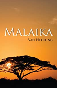 (FREE on 6/2) Malaika by Van Heerling - http://eBooksHabit.com