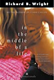 In the Middle of a Life (0006392075) by Wright, Richard B.