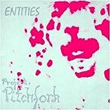 """Entitiesvon """"Project Pitchfork"""""""