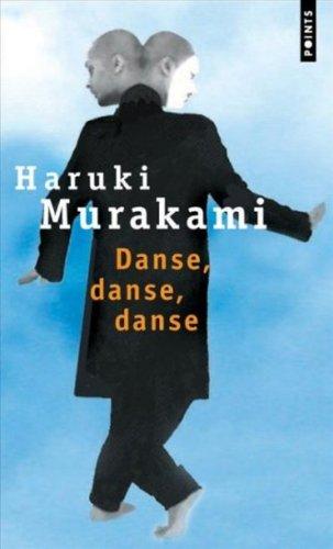 Danse, danse, danse : roman