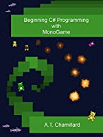 Beginning C# Programming with MonoGame Front Cover