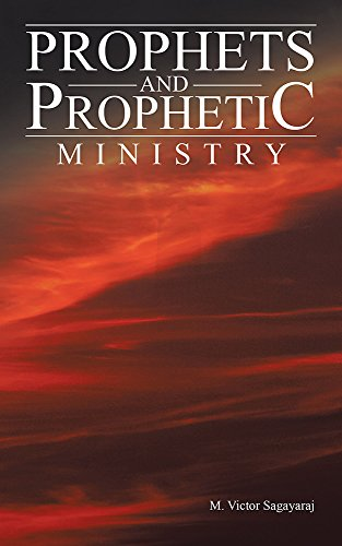 Prophets and Prophetic Ministry