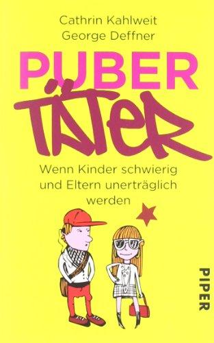 Buchseite und Rezensionen zu 'Pubertäter: Wenn Kinder schwierig und Eltern unerträglich werden' von Cathrin Kahlweit