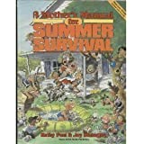 A Mother's Manual for Summer Survival
