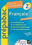 Français 2de - Prépabac Cours & entraînement: Cours, méthodes et exercices - Seconde...