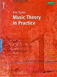 Eric Taylor: Music Theory In Practice - Grade 1 (Revised 2008 Edition)