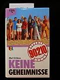 Beverly Hills 90210 - Keine Geheimnisse;