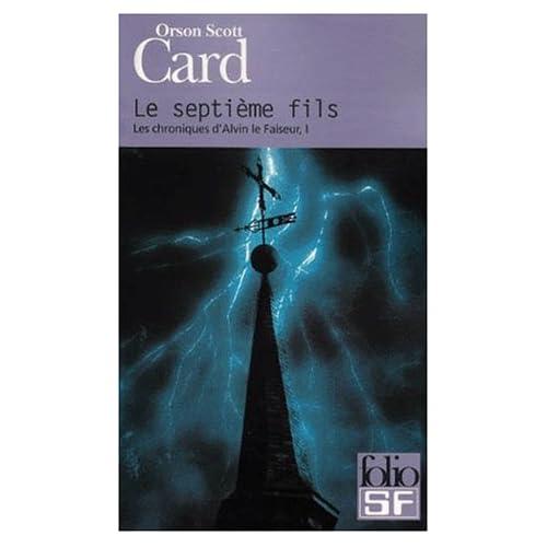Orson Scott Card - Les chroniques d'Alvin le faiseur T1 - Le septième fils 41AN18T334L._SS500_