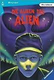 Die Augen der Alien