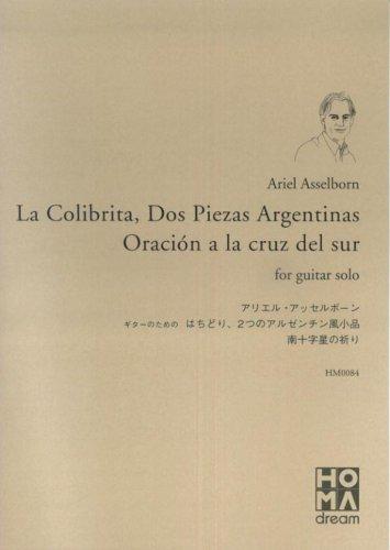 HM0084 アリエルアッセルボーン はちどり、2つのアルゼンチン風小品 南十字星の祈り