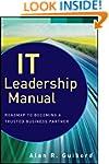 IT Leadership Manual: Roadmap to Beco...