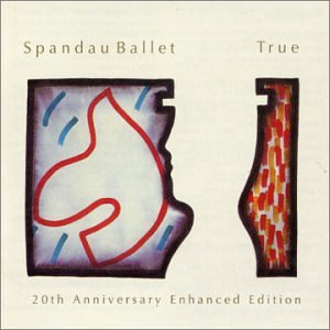 Spandau Ballet - True: 20th Anniversary Enhanced Edition - Zortam Music