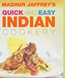 Quick and Easy Indian Cookery (0091881129) by Madhur Jaffrey