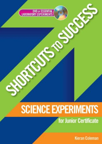 Science Experiments for Junior Certificate (Shortcuts to Success)