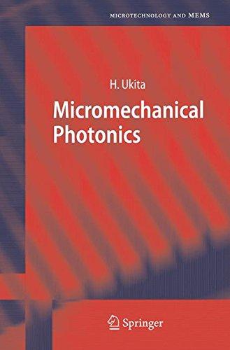 Micromechanical Photonics (Microtechnology and MEMS)
