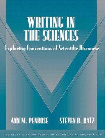 Writing in the Sciences: Exploring Conventions of Scientific Discourse (Part of the Allyn & Bacon Series in Technica