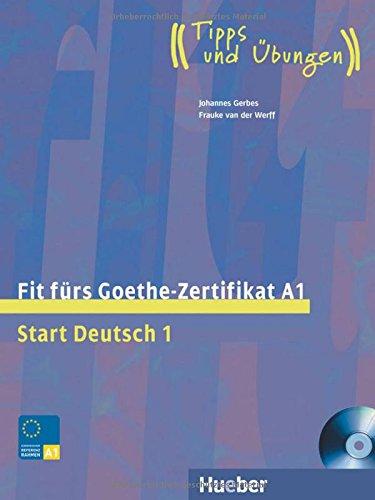 Fit fürs Goethe-Zertifikat A1: Start Deutsch 1.Deutsch als Fremdsprache / Lehrbuch mit integrierter Audio-CD