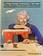 The Ann Person Method Sewing Book #1: 3rd…