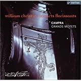 Campra - Grands Motets / Les Arts Florissants, Christiepar Nicolas Rivenq