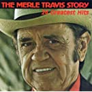The Merle Travis Story: 24 Greatest Hits