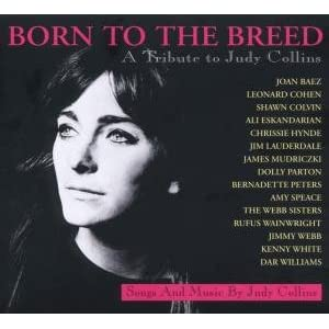 Leonard Cohen - Born To The Breed: A Tribute To Judy Collins