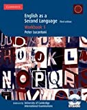 Cambridge English as a Second Language Workbook 1 with Audio CD (Cambridge International Examinations) Peter Lucantoni