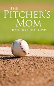 The Pitcher's Mom