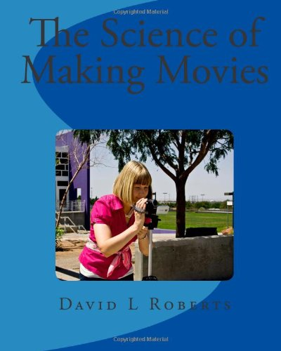the science of making movies full color version business
