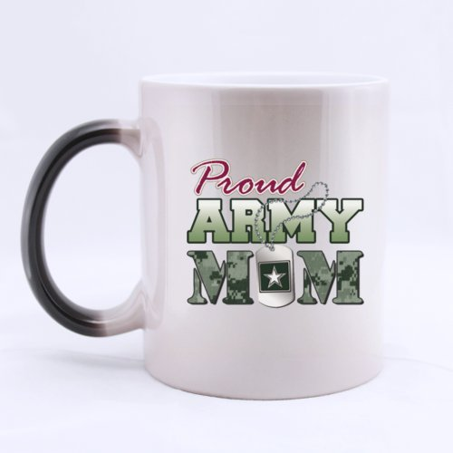 "Cool Proud Design ""Proud Army Mom"" Ceramic Morphing Mug 11 Ounces Heat Sensitive Color Changing Mug - Good Gift Idea"