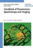 img - for Handbook of Fluorescence Spectroscopy and Imaging: From Ensemble to Single Molecules 1st edition by Sauer, Markus, Hofkens, Johan, Enderlein, J rg (2011) Hardcover book / textbook / text book