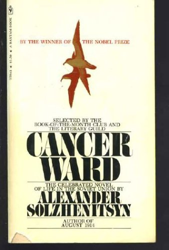 Cancer Ward, Alexander Solzhenitsyn