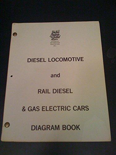 Diesel Locomotive And Rail Diesel & Gas Electric Cars Diagram Book.