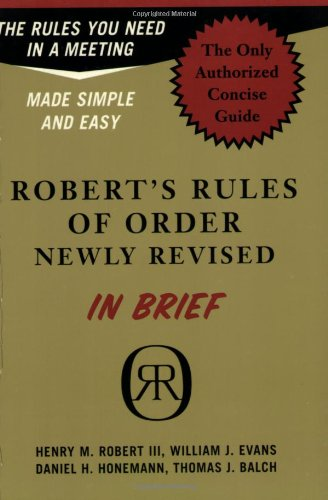 Robert's Rules of Order in Brief: The Simple Outline of...