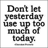 """MX23 Quotable Magnet- """"Don't Let Yesterday..."""""""