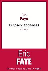 Eclipses Japonaises par Faye