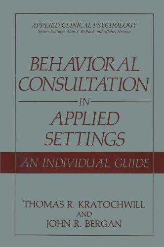 Behavioral Consultation in Applied Settings: An...