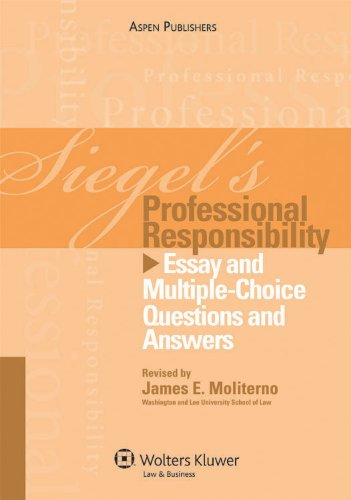 Professional Responsibility Exams and Answers