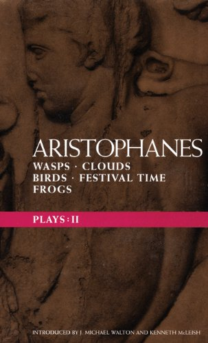Aristophanes Plays: 2: Wasps , Clouds , Birds , Festival...