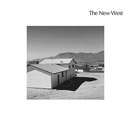 The New West: Landscapes Along the Colorado Front Range