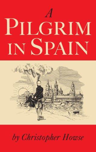 A Pilgrim in Spain